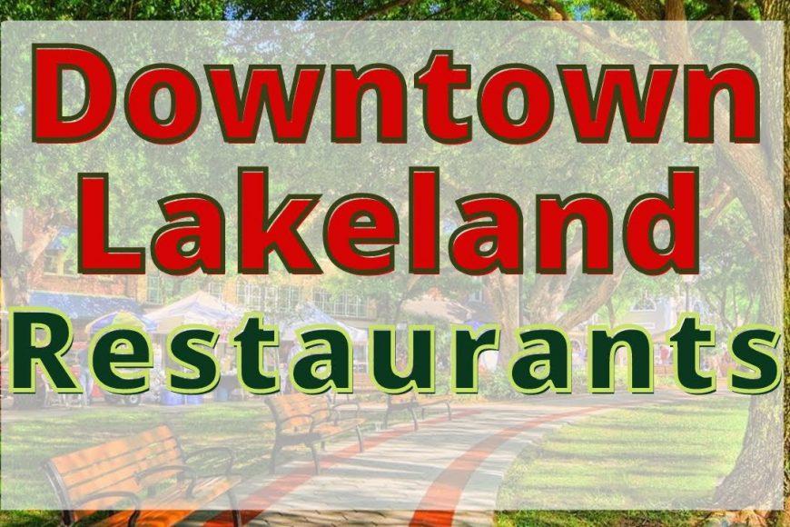 The Best Restaurants in Polk County, Florida   Lakeland Mobile Mechanic